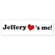 Jeffery loves me Bumper Bumper Sticker