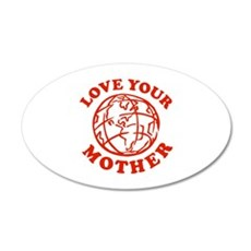 Love your Mother 22x14 Oval Wall Peel