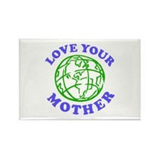 Love your Mother Rectangle Magnet