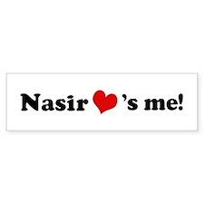 Nasir loves me Bumper Bumper Sticker