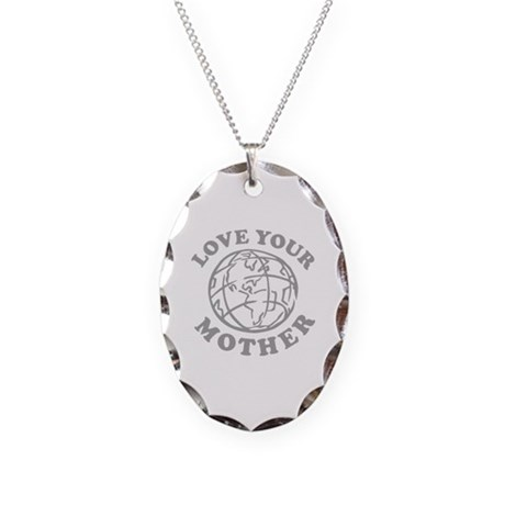 Love your Mother Necklace Oval Charm