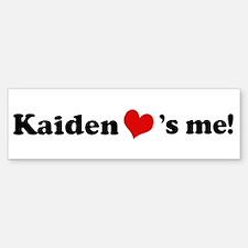 Kaiden loves me Bumper Bumper Bumper Sticker