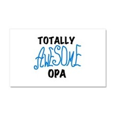 Totally Awesome Opa Car Magnet 20 x 12