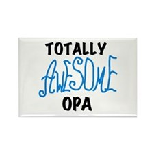 Totally Awesome Opa Rectangle Magnet