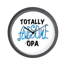 Totally Awesome Opa Wall Clock