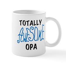 Totally Awesome Opa Mug