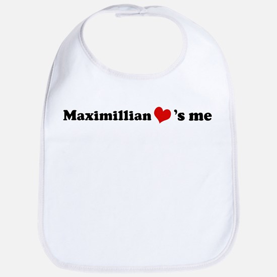 Maximillian loves me Bib