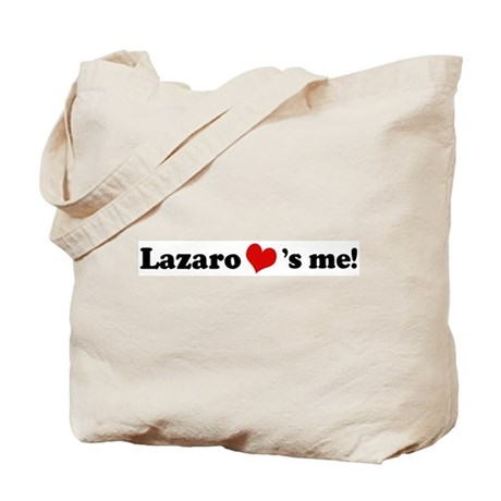 Lazaro loves me Tote Bag