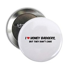 "I Love Honey Badgers 2.25"" Button (100 pack)"