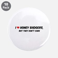 """I Love Honey Badgers 3.5"""" Button (10 pack)"""