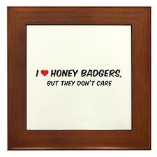I Love Honey Badgers Framed Tile