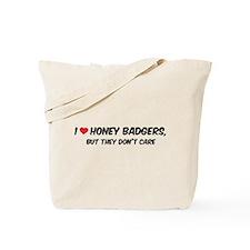 I Love Honey Badgers Tote Bag
