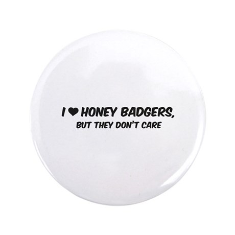 """I Love Honey Badgers 3.5"""" Button (100 pack)"""