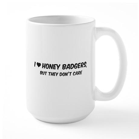 I Love Honey Badgers Large Mug