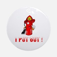 I Put Out! Ornament (Round)