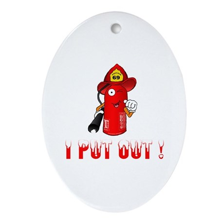 I Put Out! Ornament (Oval)