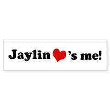 Jaylin loves me Bumper Bumper Sticker