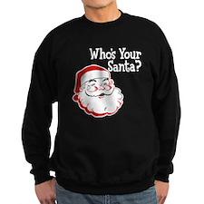 Who's Your Santa Sweatshirt