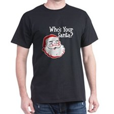 Who's Your Santa T-Shirt