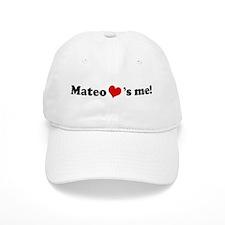 Mateo loves me Baseball Cap