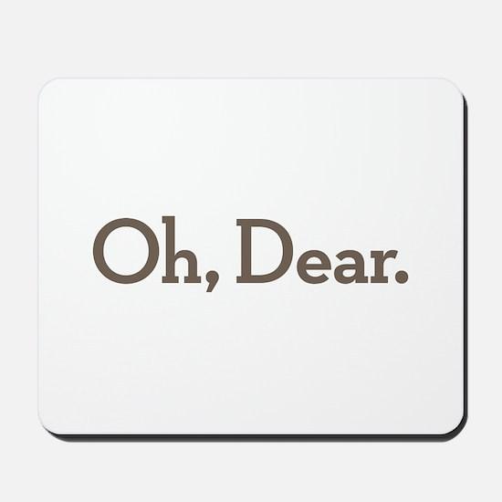 Oh Dear Mousepad
