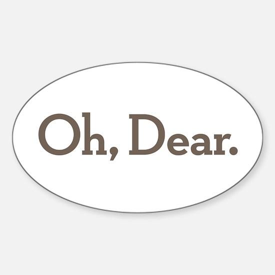 Oh Dear Sticker (Oval)