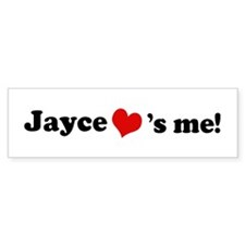 Jayce loves me Bumper Bumper Sticker