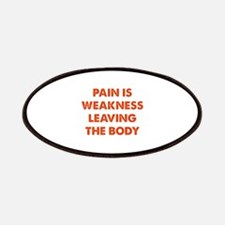 Pain is Weakness Leaving the Body Patches