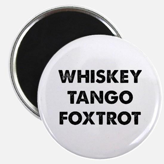 "Wiskey Tango Foxtrot 2.25"" Magnet (10 pack)"