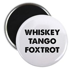 "Wiskey Tango Foxtrot 2.25"" Magnet (100 pack)"