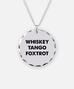 Wiskey Tango Foxtrot Necklace Circle Charm