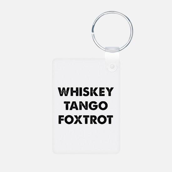 Wiskey Tango Foxtrot Keychains