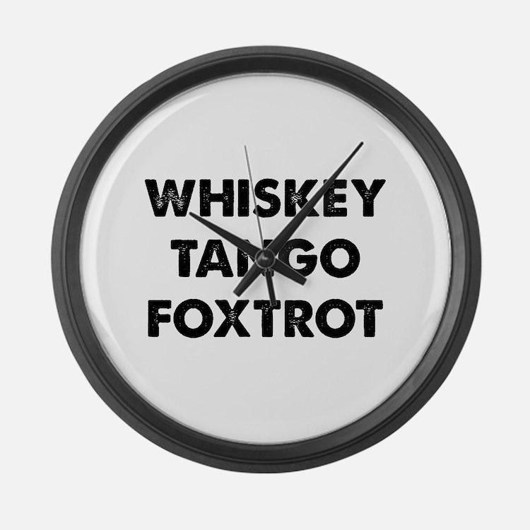 Wiskey Tango Foxtrot Large Wall Clock