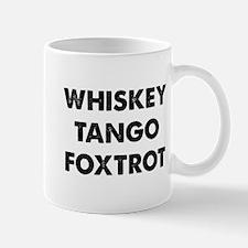 Wiskey Tango Foxtrot Small Small Mug