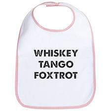 Wiskey Tango Foxtrot Bib
