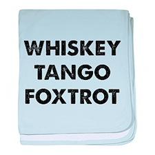 Wiskey Tango Foxtrot baby blanket