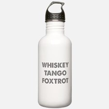 Wiskey Tango Foxtrot Water Bottle