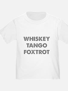 Wiskey Tango Foxtrot T