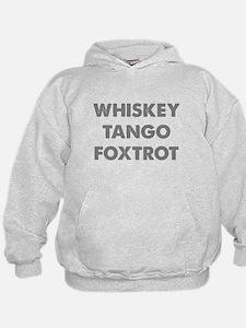 Wiskey Tango Foxtrot Hoodie