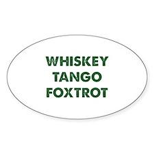 Wiskey Tango Foxtrot Decal