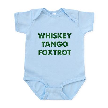 Wiskey Tango Foxtrot Infant Bodysuit