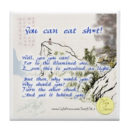 "Tile Coaster, ""You can eat sh*t!"""