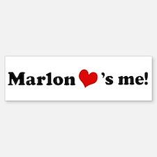 Marlon loves me Bumper Bumper Bumper Sticker