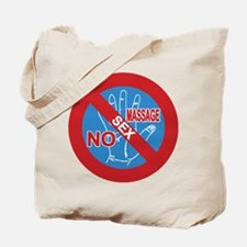 NO Sex Massage Sign Tote Bag