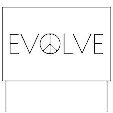 Evolve Love Yard Sign