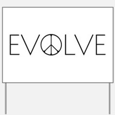 Evolve Love Yard Sign