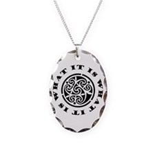 It Is What It Is Necklace Oval Charm