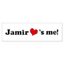 Jamir loves me Bumper Bumper Sticker