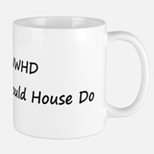 WWHD What Would House Do Small Small Mug