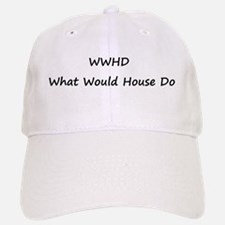 WWHD What Would House Do Baseball Baseball Cap